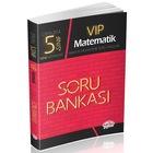Editör Yayınları 5. Sınıf Vip Matematik Soru Bankası