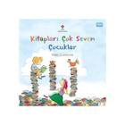Kitapları Çok Seven Çocuklar 4 Yaş+