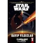 Star Wars Kayıp Yıldızlar  Claudia Gray DEX KİTAP