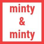 Minty&Minty