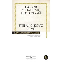 Stepançikovo Köyü-Fyodor Mihayloviç Dostoyevski