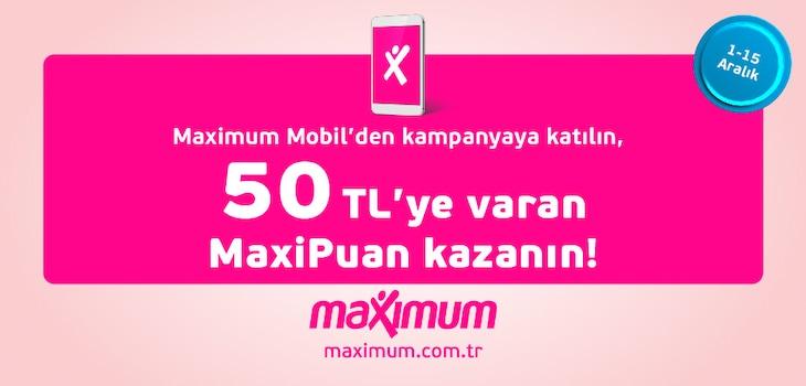 MaxiPuan Kazanma Kampanyası